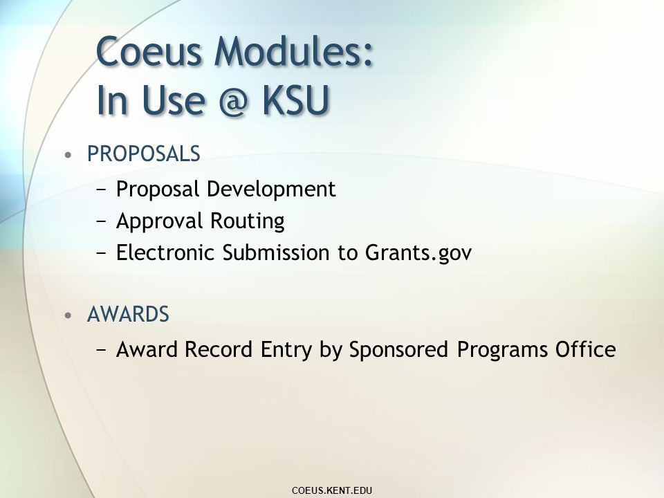 New @ Kent State University… Grants Management System