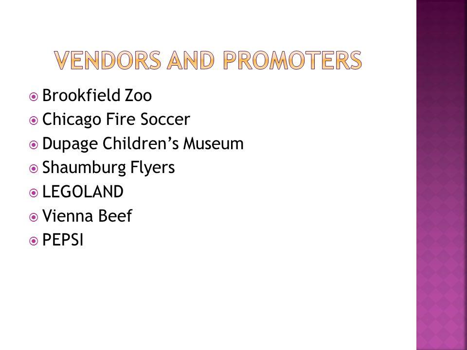  Brookfield Zoo  Chicago Fire Soccer  Dupage Children's Museum  Shaumburg Flyers  LEGOLAND  Vienna Beef  PEPSI