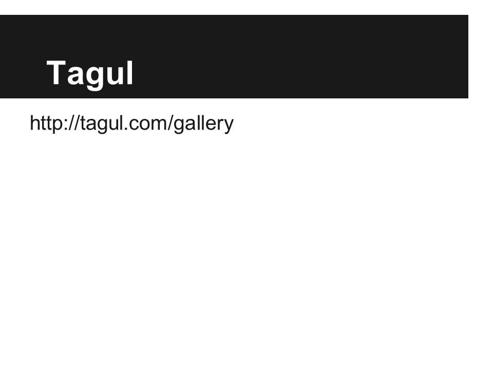 Tagul http://tagul.com/gallery