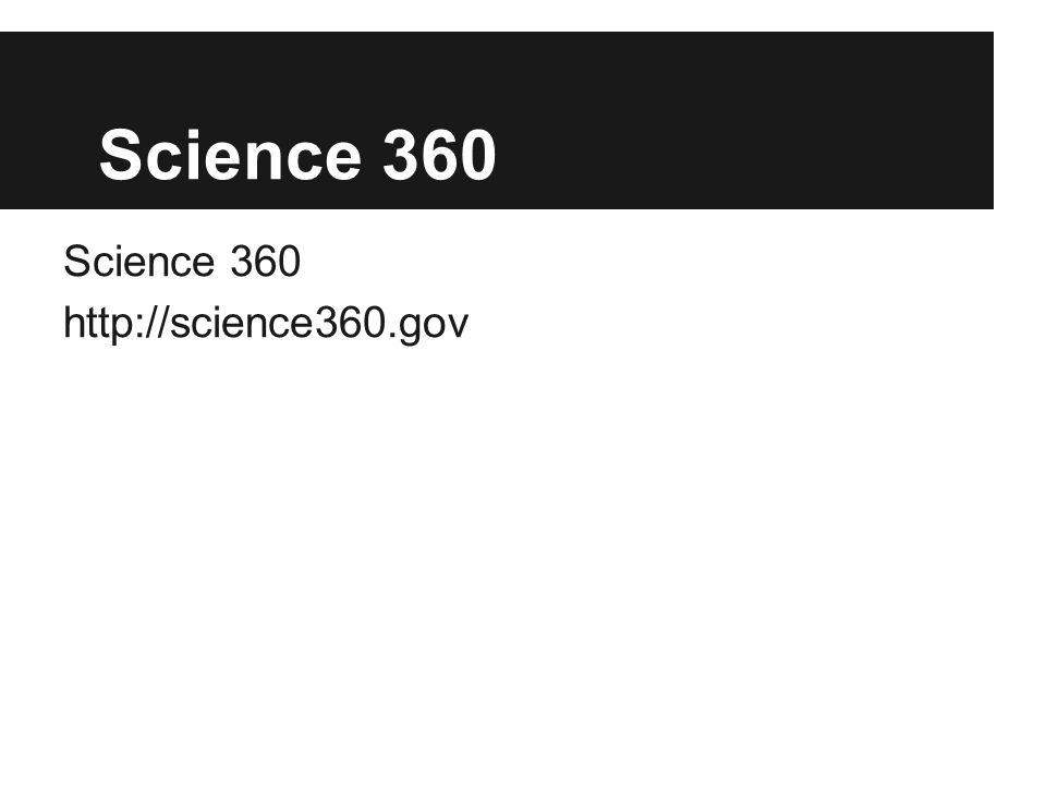 Science 360 http://science360.gov