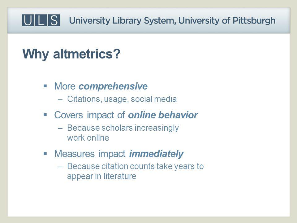 Why altmetrics.
