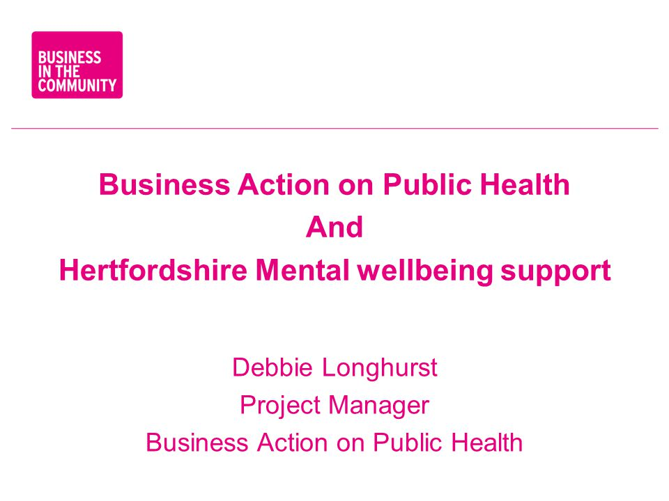 Hertfordshire Public health support Free initial session Mental Health First Aid Lite ½ day accredited course for up to 25 delegates Course aims: To give you and others within your organisation a wider understanding of some of the issues associated with mental health; to help you work more effectively with people living with mental health issues; to understand the aims of the Mental Health First Aid (MHFA) course; and allow you to experience a taste of the content of the full 2 day MHFA course.