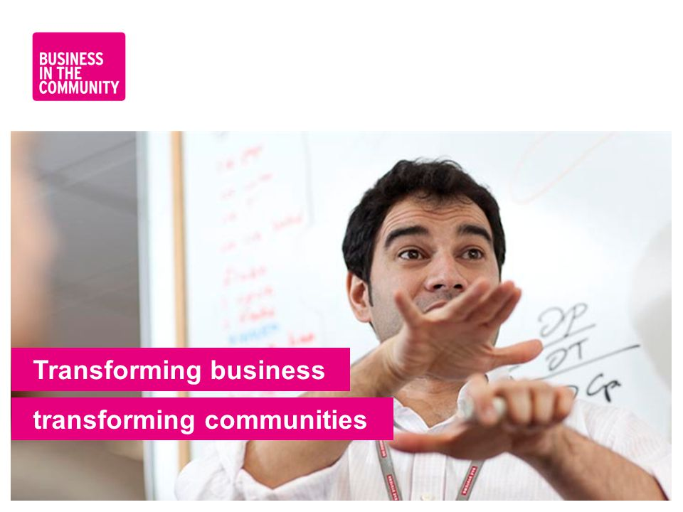 Transforming business transforming communities
