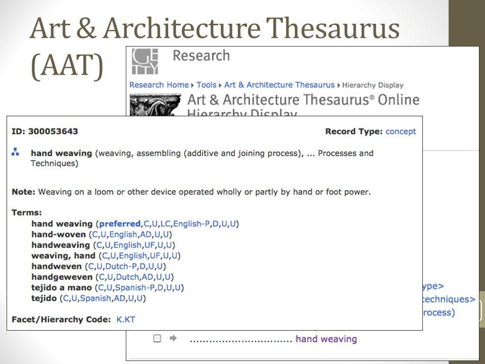 Art & Architecture Thesaurus (AAT) 6/19/2013 SEI 2013 36