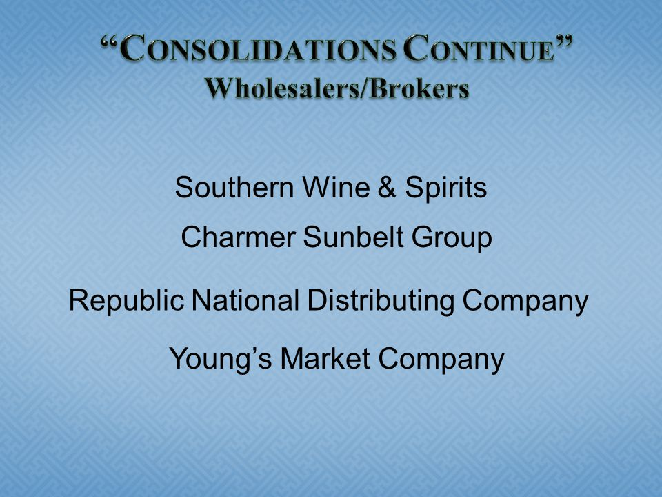 Southern Wine & Spirits Charmer Sunbelt Group Republic National Distributing Company Young's Market Company