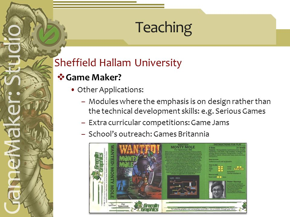 Teaching Sheffield Hallam University  Game Maker.