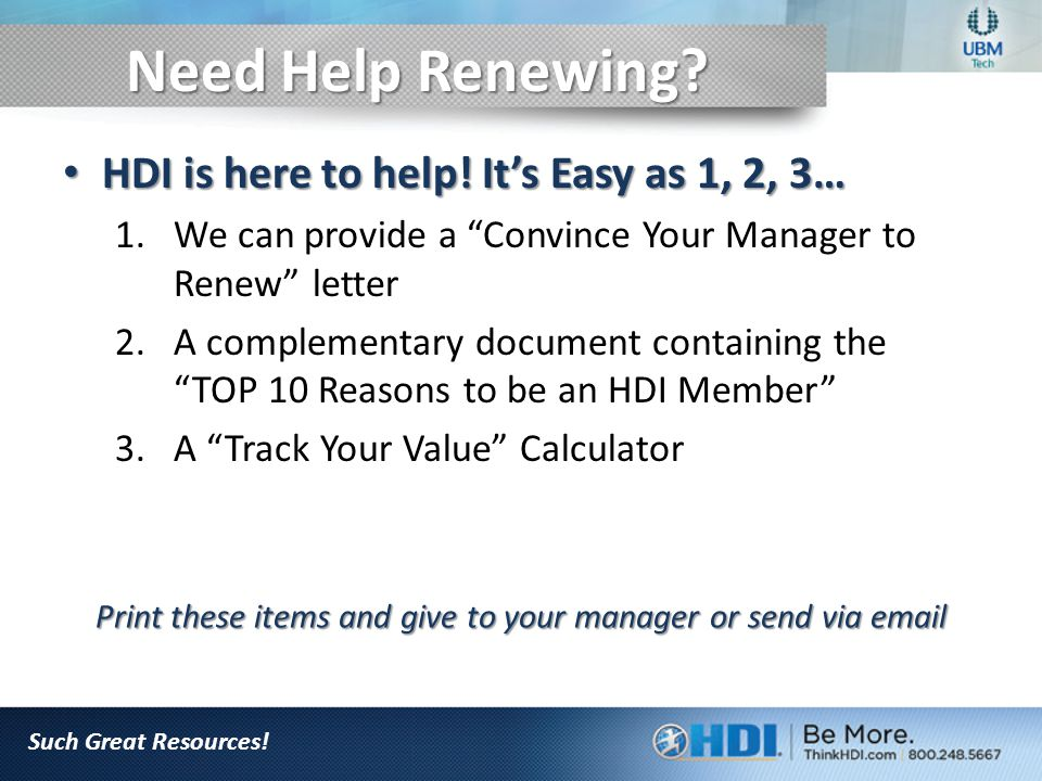 Need Help Renewing. HDI is here to help. It's Easy as 1, 2, 3… HDI is here to help.