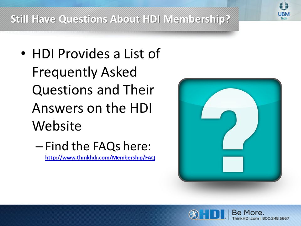 Still Have Questions About HDI Membership.