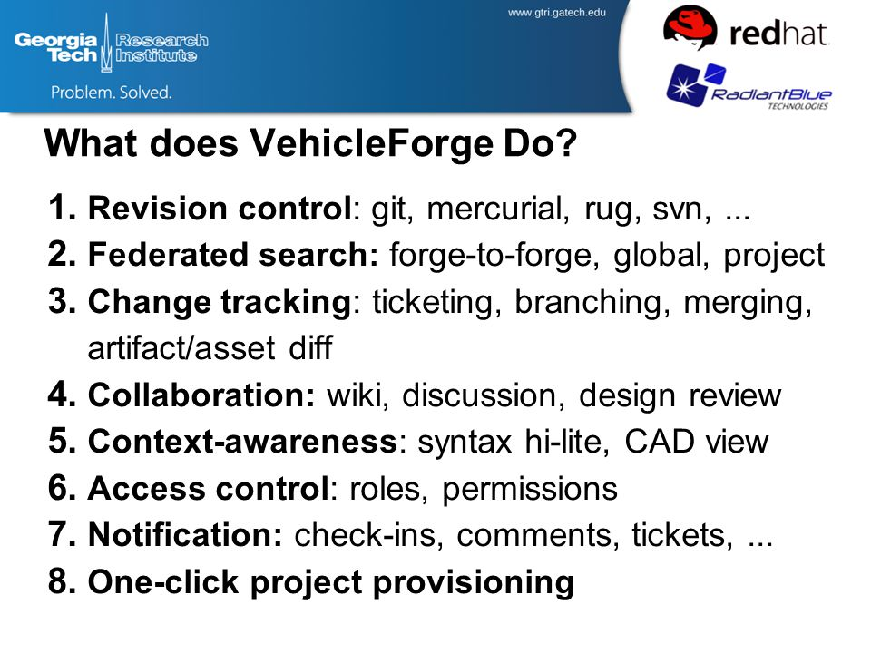 What does VehicleForge Do. 1. Revision control: git, mercurial, rug, svn,...