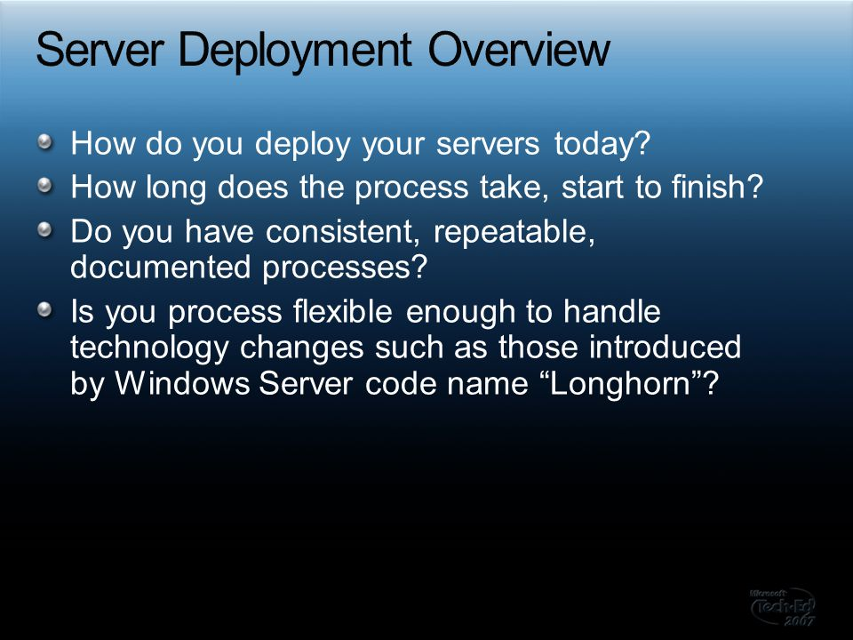 How do you deploy your servers today. How long does the process take, start to finish.