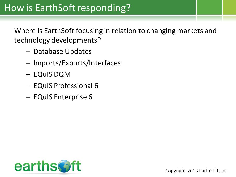 How is EarthSoft responding.