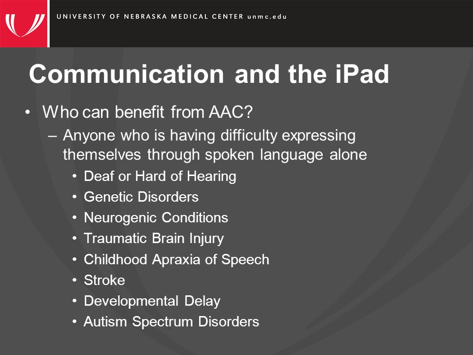 Communication and the iPad When should you consider AAC.