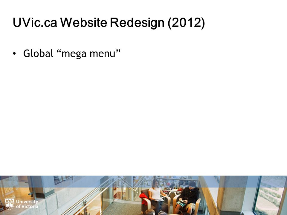 UVic.ca Website Redesign (2012) Global mega menu