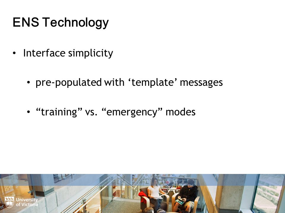ENS Technology Interface simplicity pre-populated with 'template' messages training vs.