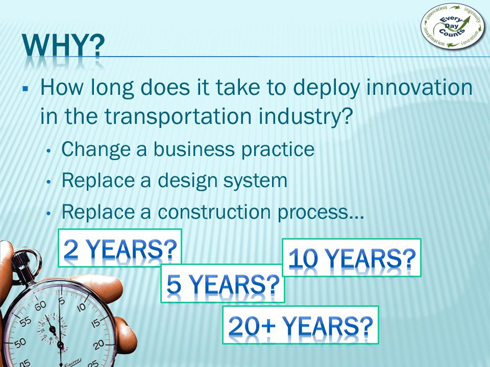  How long does it take to deploy innovation in the transportation industry.