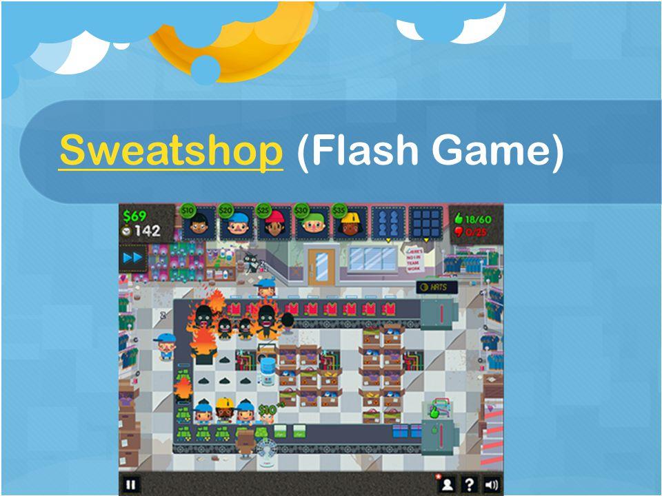 SweatshopSweatshop (Flash Game)