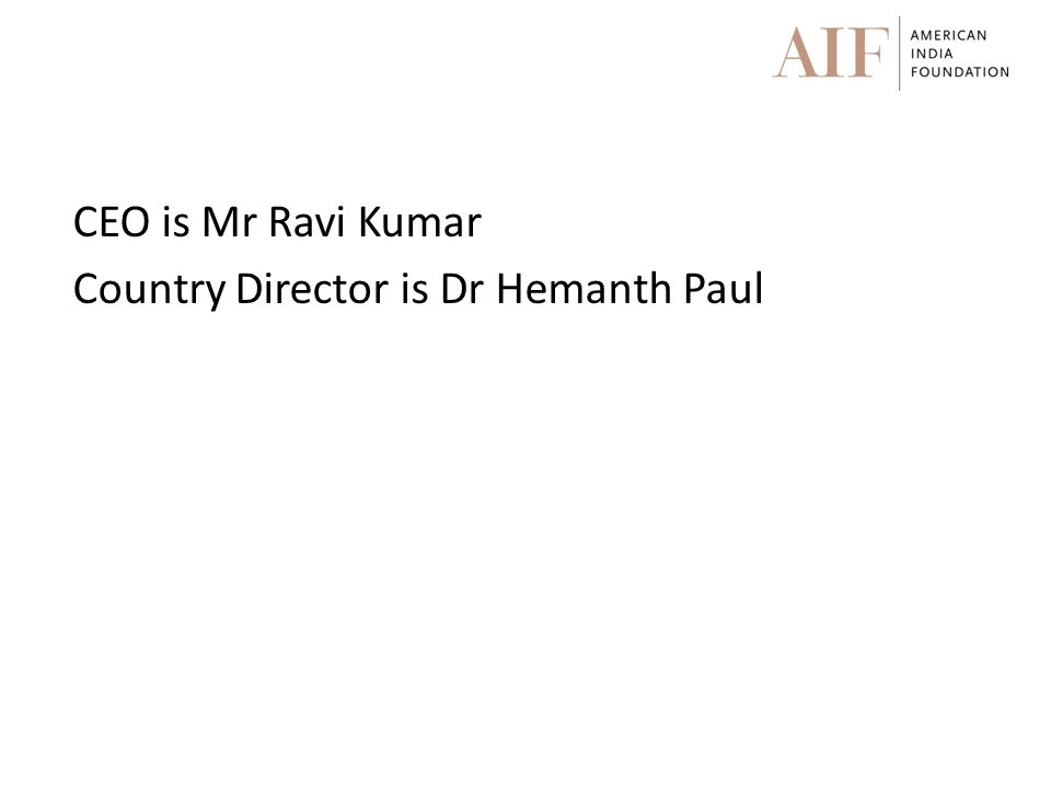 CEO is Mr Ravi Kumar Country Director is Dr Hemanth Paul