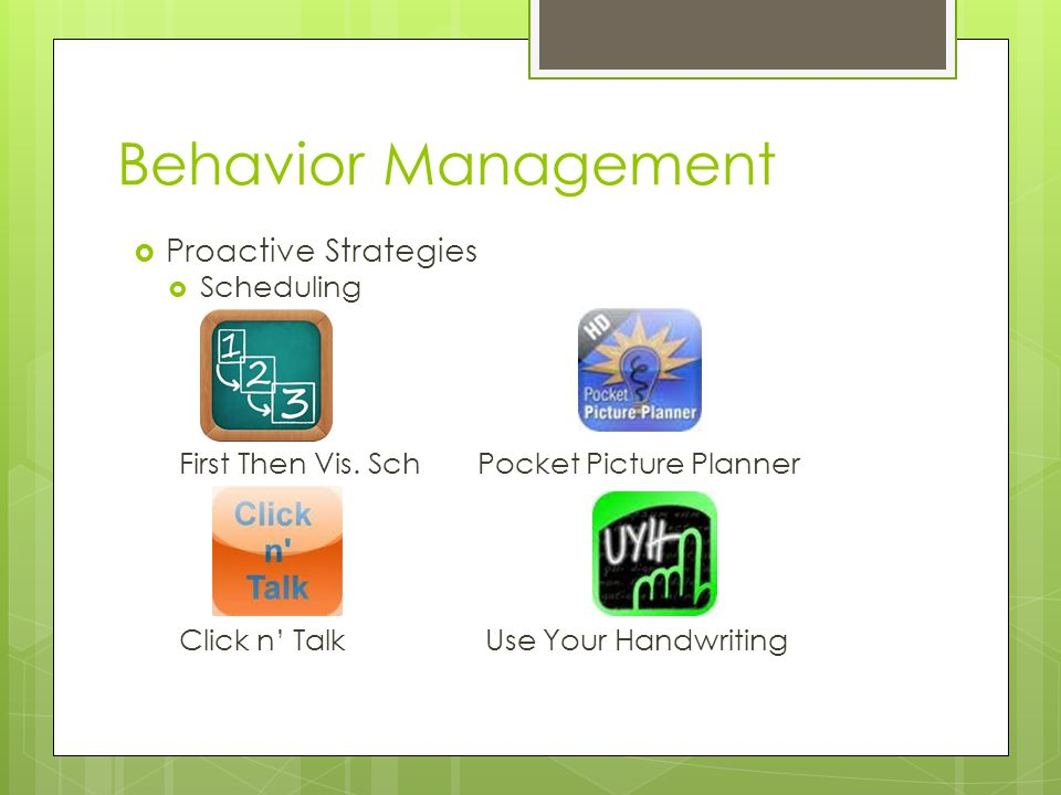 Behavior Management  Proactive Strategies  Scheduling First Then Vis.