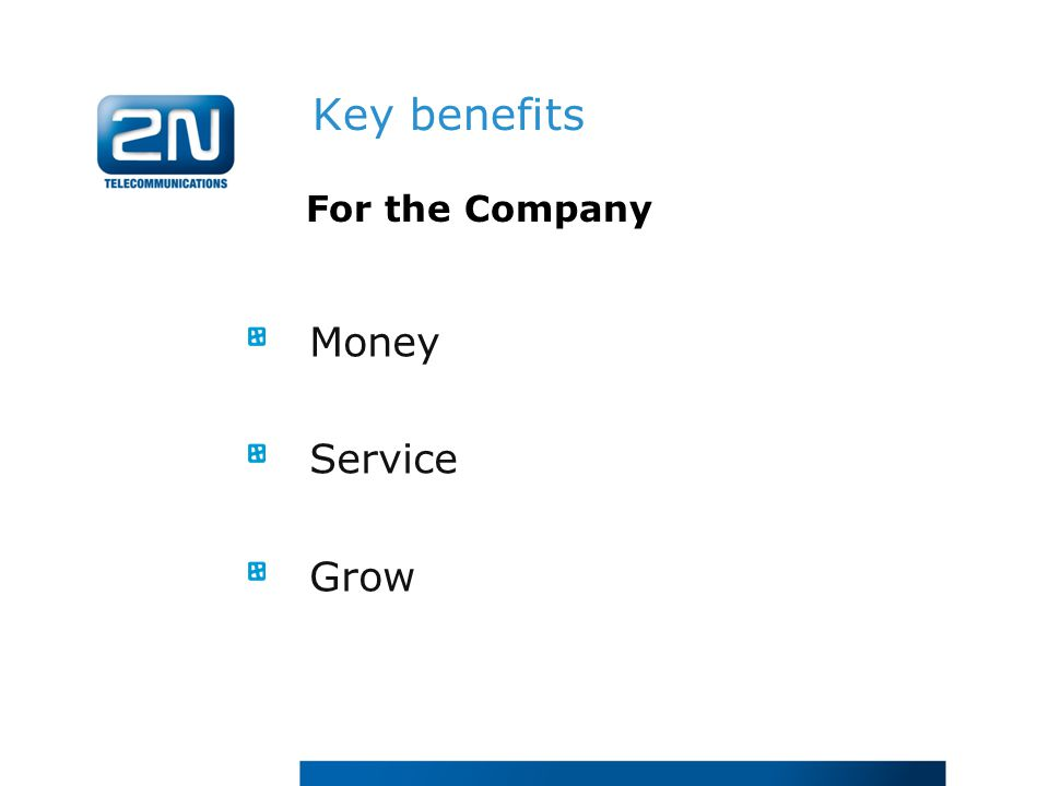 Money Service Grow For the Company Key benefits