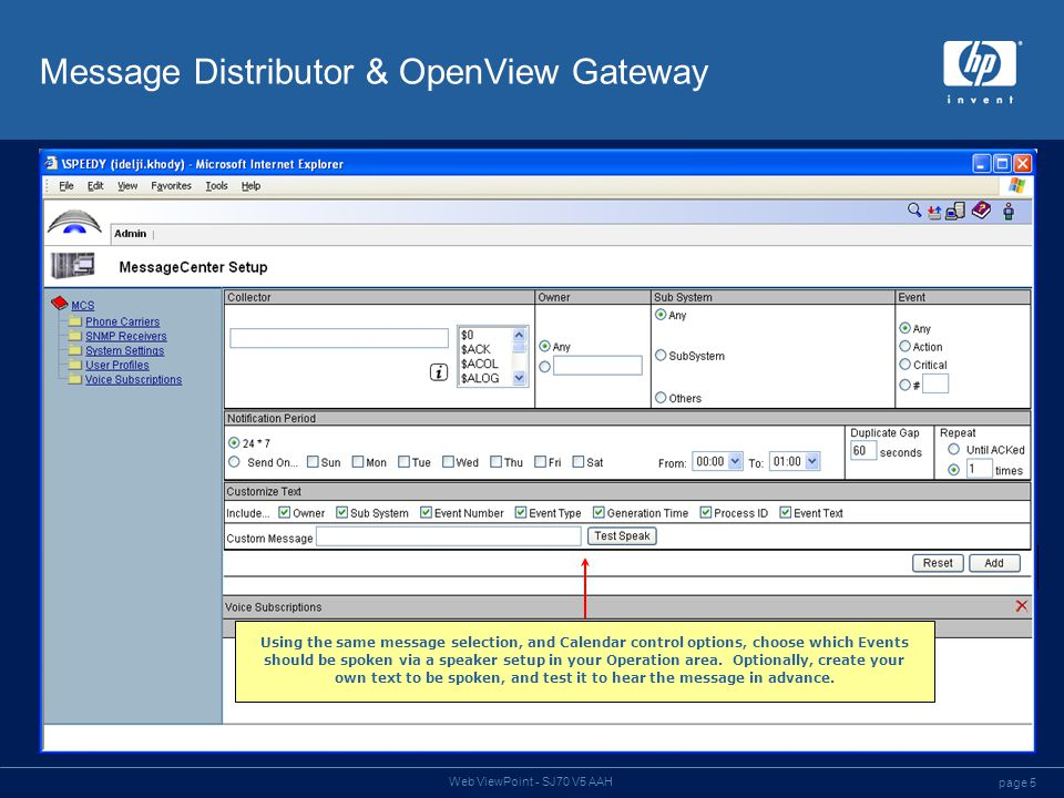 page 6 Web ViewPoint - SJ70 V5 AAH Access Control Choose who should have access to which features, and whether their activity should be audited.
