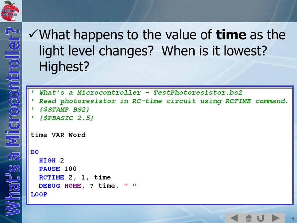 9 What happens to the value of time as the light level changes When is it lowest Highest