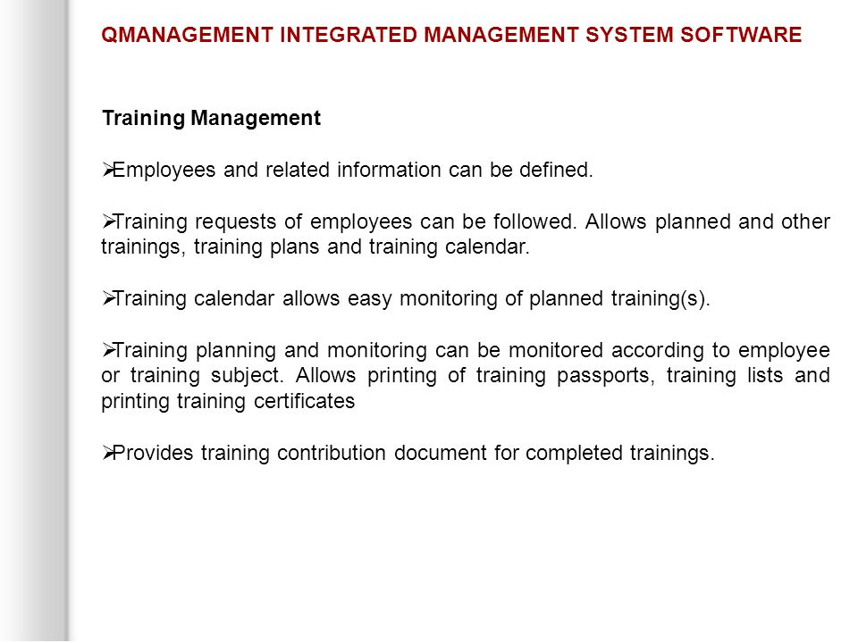 Training Management  Employees and related information can be defined.