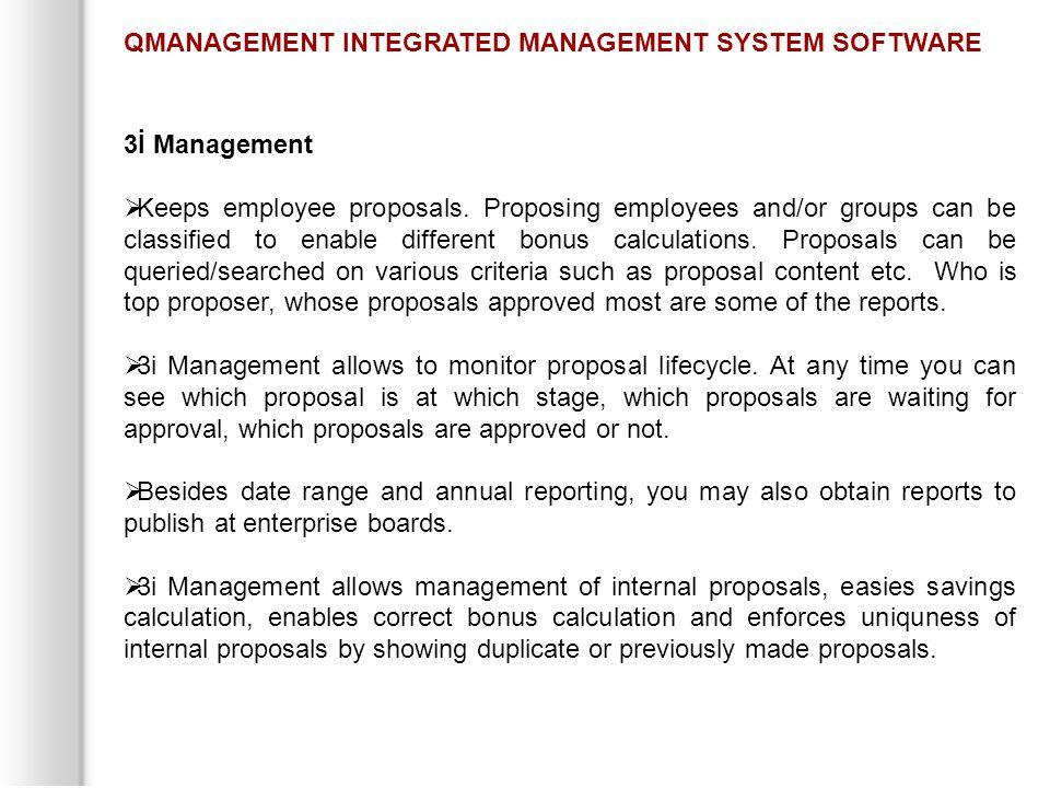 3İ Management  Keeps employee proposals.