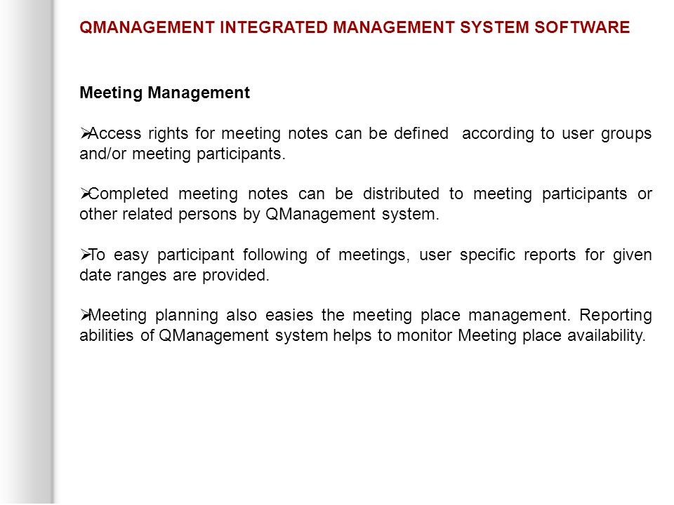 Meeting Management  Access rights for meeting notes can be defined according to user groups and/or meeting participants.