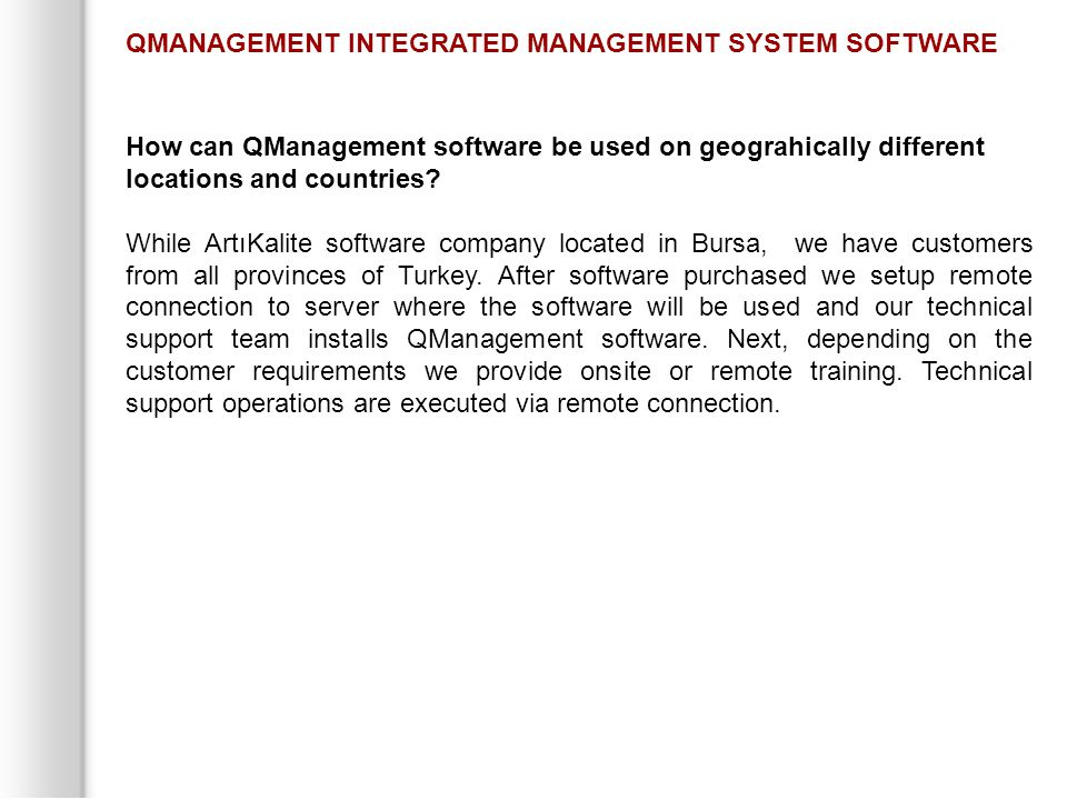 How can QManagement software be used on geograhically different locations and countries.