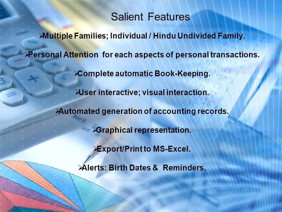 Salient Features  Multiple Families; Individual / Hindu Undivided Family.