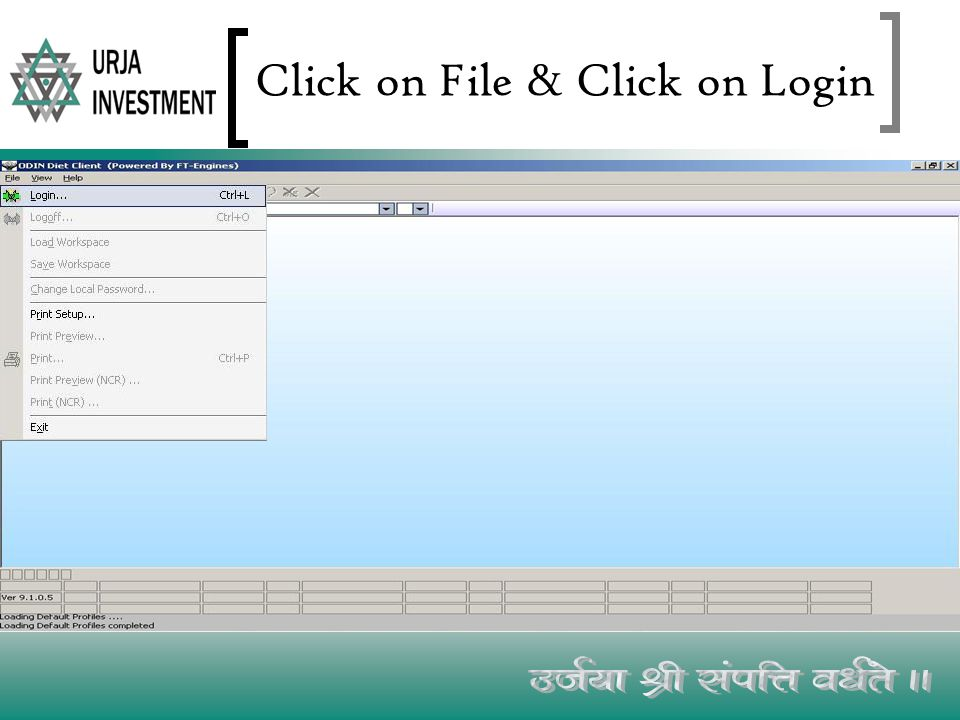 Click on File & Click on Login