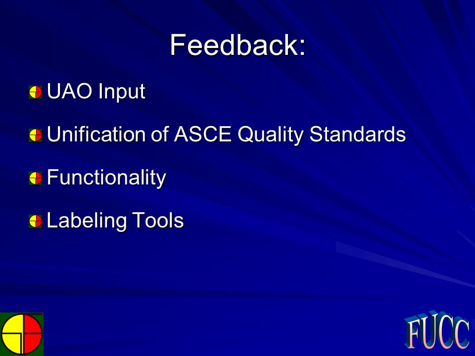 Feedback: UAO Input Unification of ASCE Quality Standards Functionality Labeling Tools