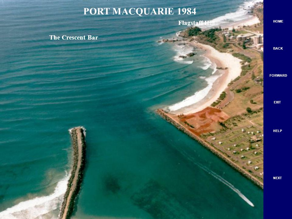 The Crescent Bar Flagstaff Hill PORT MACQUARIE 1984 HOME BACK FORWARD EXIT HELP NEXT