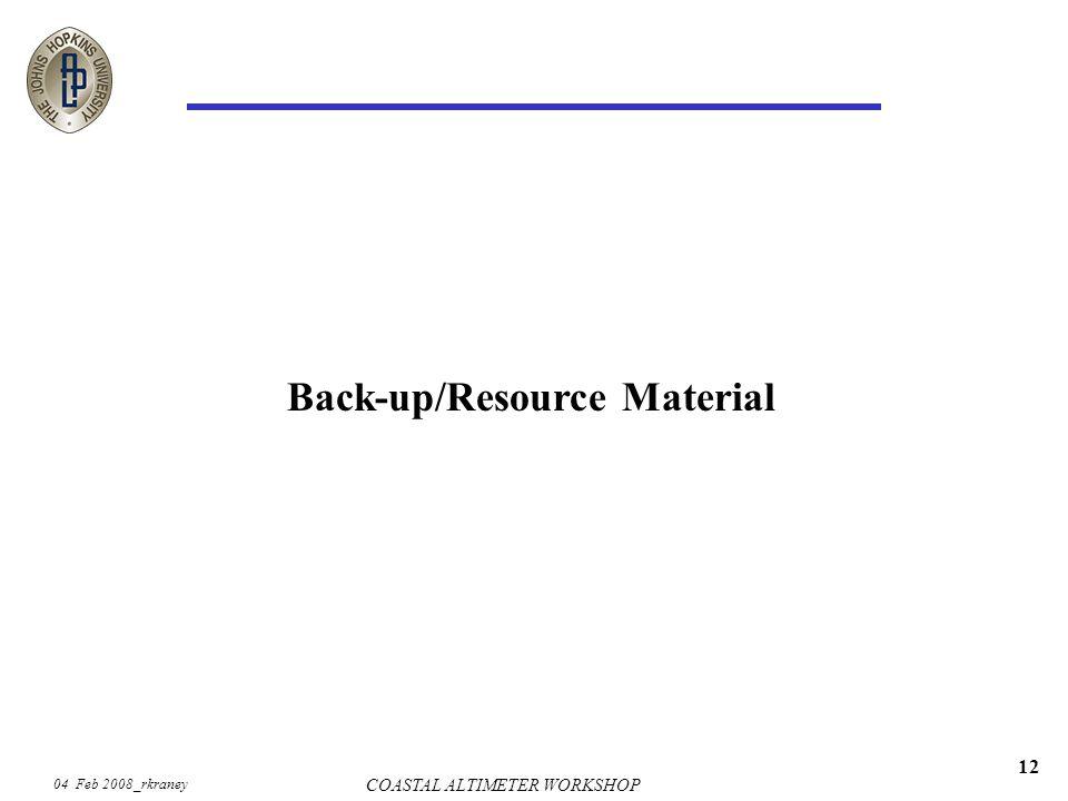 04 Feb 2008_rkraney COASTAL ALTIMETER WORKSHOP 12 Back-up/Resource Material