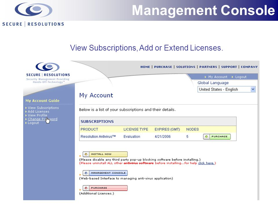 View Subscriptions, Add or Extend Licenses. Management Console