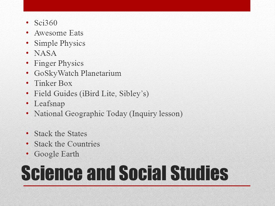 Science and Social Studies Sci360 Awesome Eats Simple Physics NASA Finger Physics GoSkyWatch Planetarium Tinker Box Field Guides (iBird Lite, Sibley's