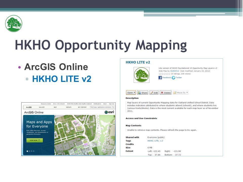 HKHO Opportunity Mapping ArcGIS Online ▫ HKHO LITE v2