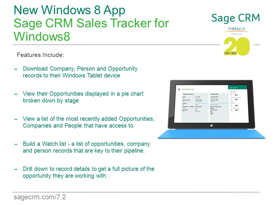 sagecrm.com/7.2 New Windows 8 App Sage CRM Sales Tracker for Windows8 –Download Company, Person and Opportunity records to their Windows Tablet device