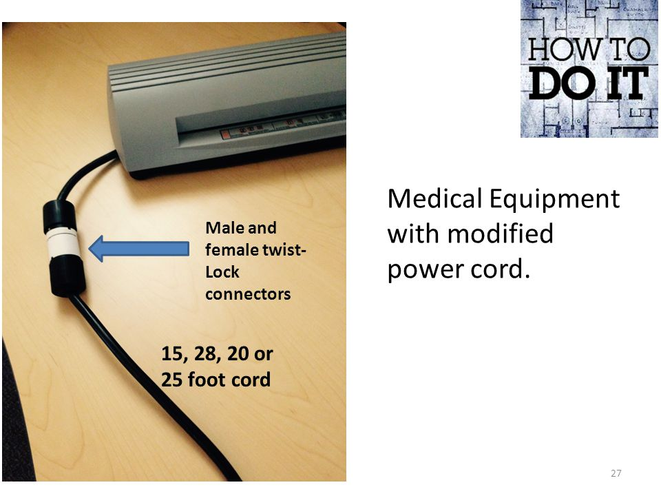 Medical Equipment with modified power cord.
