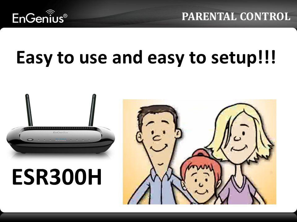 PARENTAL CONTROL ESR300H Easy to use and easy to setup!!!