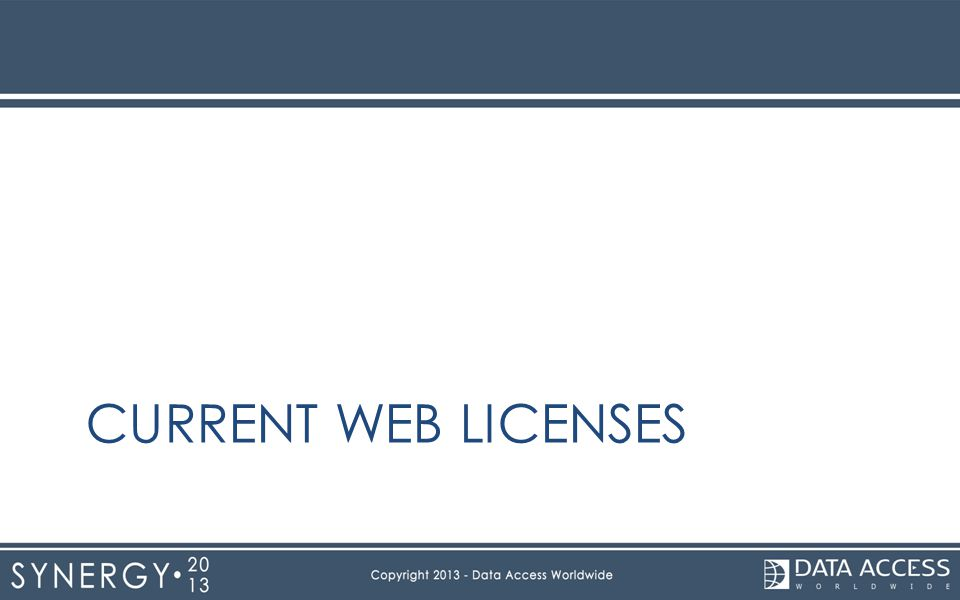 CURRENT WEB LICENSES