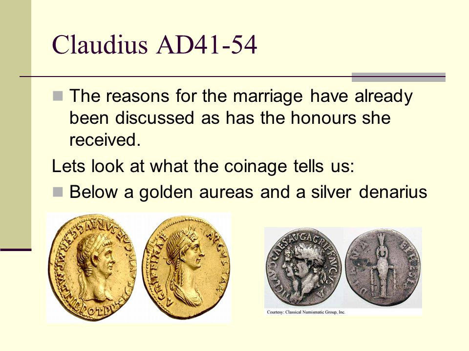 On her own… Gold coin minted AD50-54? What do they tell us?
