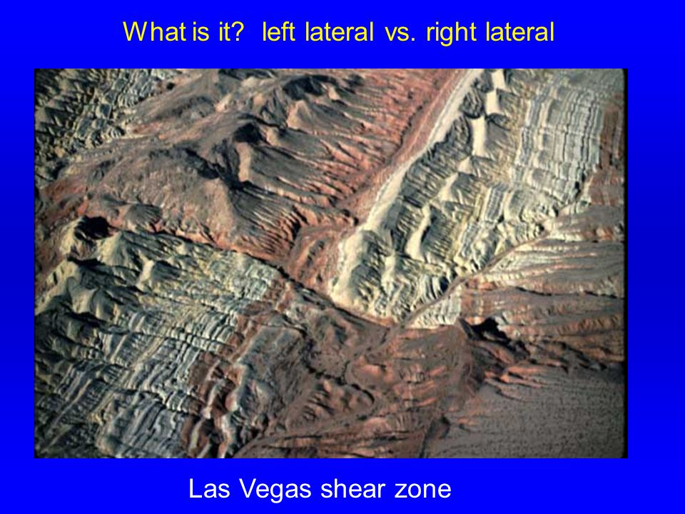 What is it left lateral vs. right lateral Las Vegas shear zone