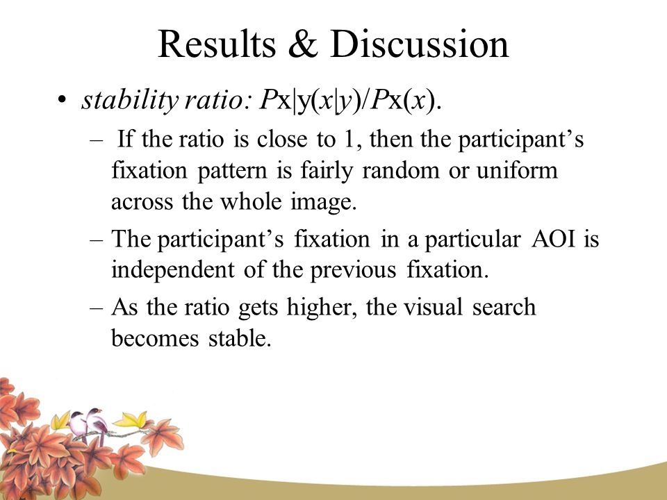 Results & Discussion stability ratio: Px|y(x|y)/Px(x).