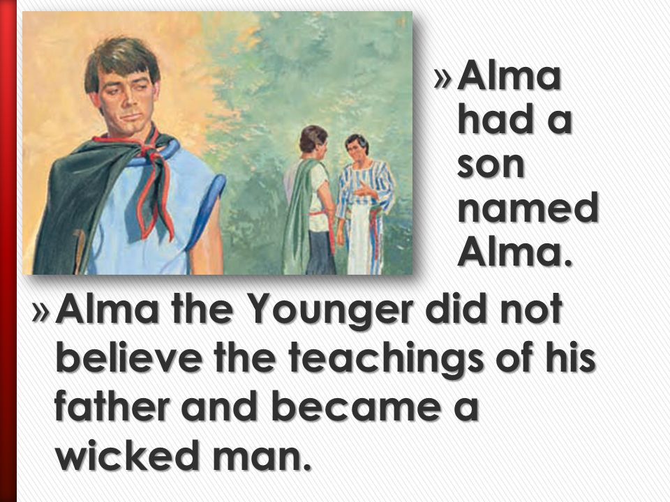 » Alma and King Mosiah worried because unbelievers were making Church members suffer because of their beliefs.