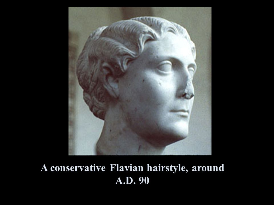 A conservative Flavian hairstyle, around A.D. 90