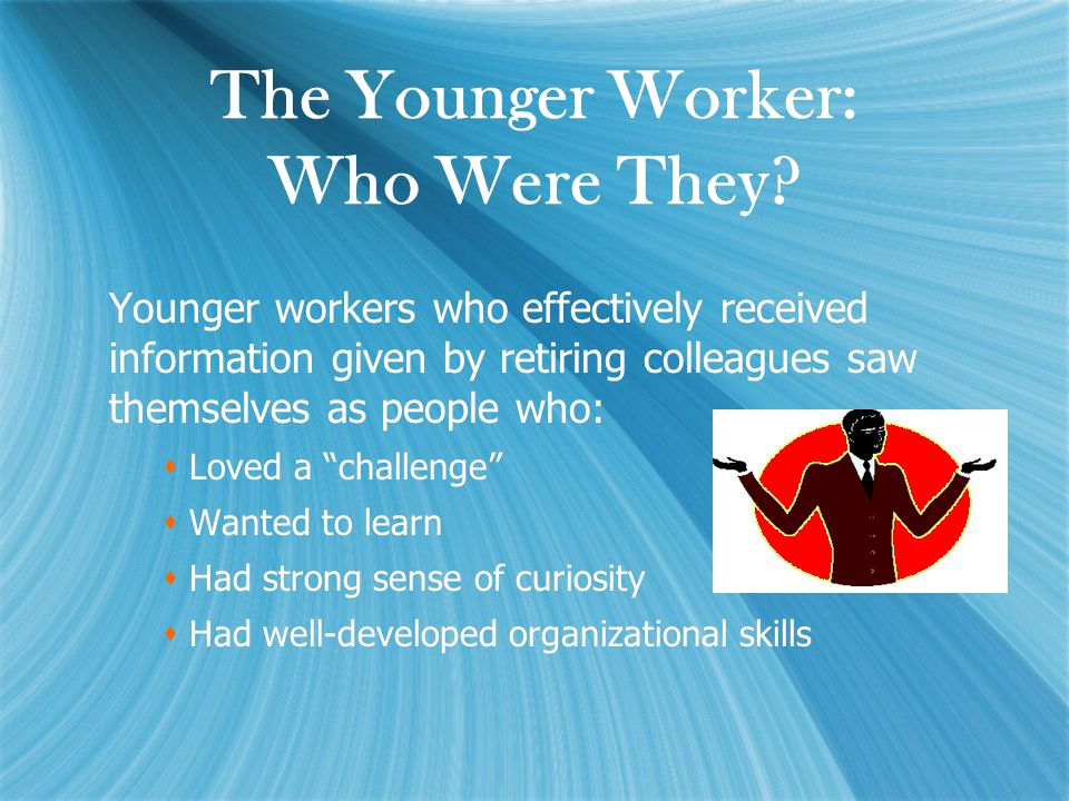 The Younger Worker: Who Were They.