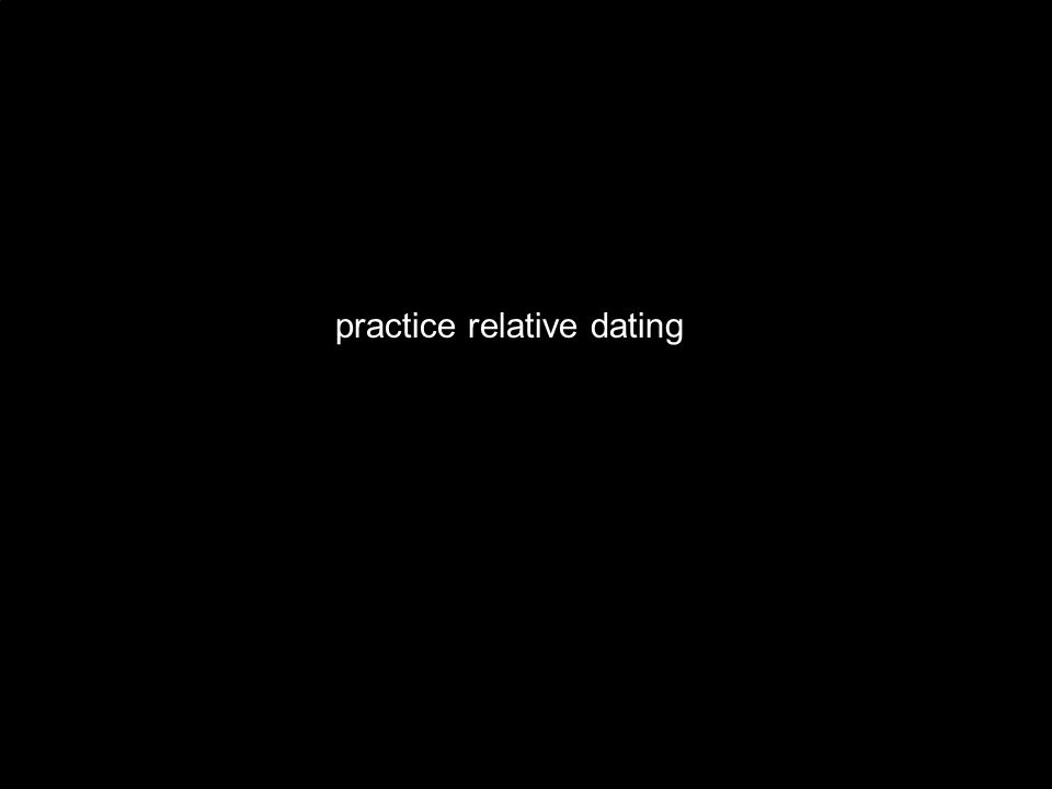 practice relative dating