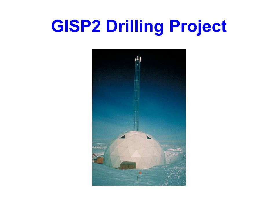 GISP2 Drilling Project