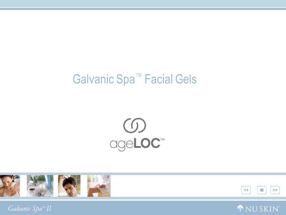 Galvanic Spa ™ Facial Gels